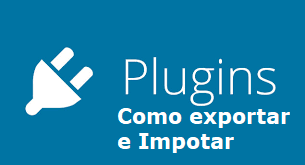 Como exportar e importar plugins wordpress
