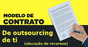 Exemplo de contrato de prestação de serviços de outsourcing em ti para alocação de recursos.